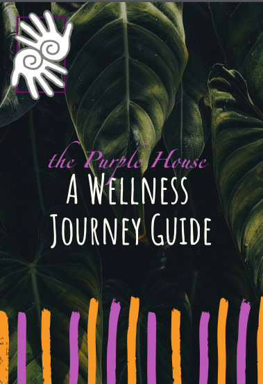 Purple House wellness guide